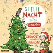 Cover-Bild zu Leonhardt, Jakob M.: Stille Nacht, alles kracht