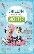 Cover-Bild zu Leonhardt, Jakob M.: Chillen macht den Meister (eBook)
