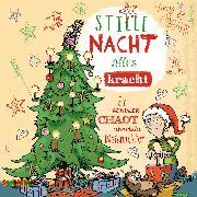 Cover-Bild zu Leonhardt, Jakob M.: Stille Nacht, alles Kracht - Ein genialer Chaot überlebt Weihnachten (Audio Download)