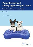 Cover-Bild zu Physiotherapie und Bewegungstraining für Hunde (eBook) von Mai, Sabine