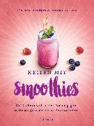 Cover-Bild zu Cavelius, Anna: Heilen mit Smoothies (eBook)
