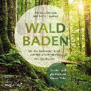Cover-Bild zu Cavelius, Anna: Waldbaden (Audio Download)