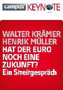 Cover-Bild zu Hat der Euro noch eine Zukunft? (eBook) von Krämer, Walter