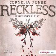 Cover-Bild zu Funke, Cornelia: Reckless 1. Steinernes Fleisch (Audio Download)