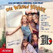 Cover-Bild zu Treuberg, Michelle von (Gelesen): Die Wilden Hühner. Das Original-Hörspiel zum Film (Audio Download)