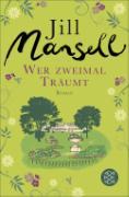 Cover-Bild zu Wer zweimal träumt (eBook) von Mansell, Jill