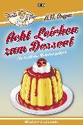Cover-Bild zu Acht Leichen zum Dessert (eBook) von Lüpkes, Sandra