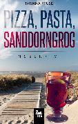 Cover-Bild zu Pizza, Pasta, Sanddorngrog: Inselkrimi (eBook) von Kruse, Tatjana