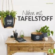 Cover-Bild zu Nähen mit Tafelstoff von Nowak, Jutta