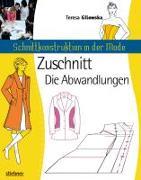 Cover-Bild zu Schnittkonstruktion in der Mode - Schnittabwandlungen von Gilewska, Teresa