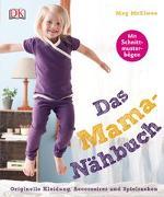 Cover-Bild zu Das Mama-Nähbuch von McElwee, Meg