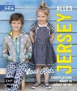 Cover-Bild zu Alles Jersey - Cool Kids: Kinderkleidung nähen von Wilbat, Lissi