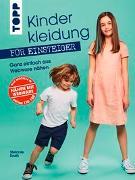 Cover-Bild zu Kinderkleidung für Einsteiger. Ganz einfach aus Webware nähen von Kroth, Stefanie
