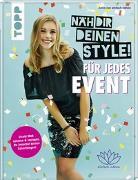 Cover-Bild zu Näh dir deinen Style! Für jedes Event von von einfach nähen, Anna