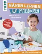 Cover-Bild zu Nähen lernen auf Papierbögen von Weimert, Anika