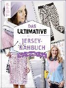 Cover-Bild zu Das ultimative Jersey-Nähbuch von frechverlag