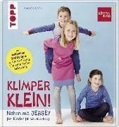 Cover-Bild zu Nähen mit JERSEY - KLIMPERKLEIN von Dohmen, Pauline