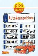 Cover-Bild zu Stahr, Christine: Pixi Wissen 102: VE 5 Autokennzeichen