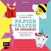 Cover-Bild zu Precht, Thade: Papierfalten im Quadrat: Flamingo, Panda, Einhorn und Co. - Bastel-Kids