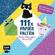 Cover-Bild zu Precht, Thade: 111 x Papierfalten - Drache, Meerjungfrau, Hexe und Co