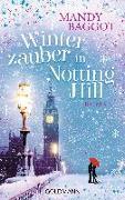 Cover-Bild zu Winterzauber in Notting Hill von Baggot, Mandy