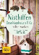 Cover-Bild zu Hofmann, Helga: Nisthilfen, Insektenhotels & Co selbermachen (eBook)