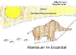 Cover-Bild zu Hofmann, Silke: Abenteuer im Eiszeittal (eBook)