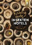 Cover-Bild zu Hofmann, Helga: Richtig gute Insektenhotels