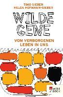 Cover-Bild zu Sieber, Timo: Wilde Gene (eBook)