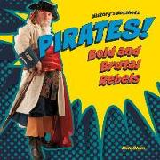 Cover-Bild zu Olson, Elsie: Pirates! Bold and Brutal Rebels