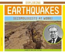 Cover-Bild zu Olson, Elsie: Exploring Earthquakes: Seismologists at Work!