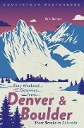 Cover-Bild zu Barnes, Erin: Easy Weekend Getaways from Denver and Boulder: Short Breaks in Colorado (Easy Weekend Getaways) (eBook)