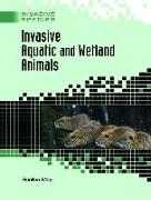 Cover-Bild zu Invasive Aquatic and Wetland Animals von May, Suellen