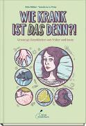 Cover-Bild zu Müller, Birte: Wie krank ist DAS denn?!