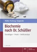 Cover-Bild zu Müller-Frahling, Margit: Biochemie nach Dr. Schüßler