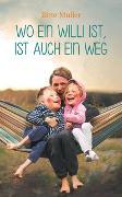 Cover-Bild zu Müller, Birte: Wo ein Willi ist, ist auch ein Weg