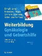 Cover-Bild zu Weiterbildung Gynäkologie und Geburtshilfe (eBook) von Zimmermann, Roland (Hrsg.)