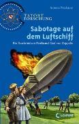 Cover-Bild zu Neubauer, Annette: Sabotage auf dem Luftschiff