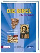 Cover-Bild zu Landgraf, Michael (Erz.): Die Bibel elementar