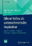 Cover-Bild zu Kühn, Rainer: Silicon Valley als unternehmerische Inspiration (eBook)