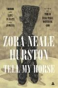 Cover-Bild zu Hurston, Zora Neale: Tell My Horse (eBook)