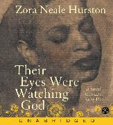 Cover-Bild zu Hurston, Zora Neale: Their Eyes Were Watching God CD