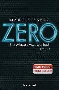 Cover-Bild zu Elsberg, Marc: ZERO - Sie wissen, was du tust