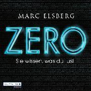 Cover-Bild zu Elsberg, Marc: ZERO - Sie wissen, was du tust (Audio Download)