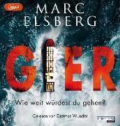 Cover-Bild zu Elsberg, Marc: GIER - Wie weit würdest du gehen?