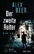 Cover-Bild zu Beer, Alex: Der zweite Reiter (eBook)