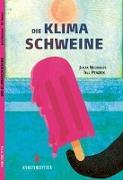 Cover-Bild zu Penzek, Till: Die Klimaschweine