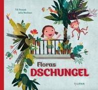 Cover-Bild zu Penzek, Till: Floras Dschungel