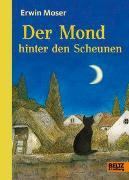Cover-Bild zu Moser, Erwin: Der Mond hinter den Scheunen