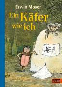 Cover-Bild zu Moser, Erwin: Ein Käfer wie ich